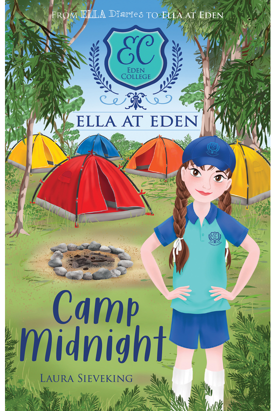 Ella At Eden #04: Camp Midnigh...
