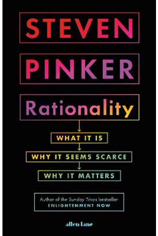 Rationality: What It Is, Why I...