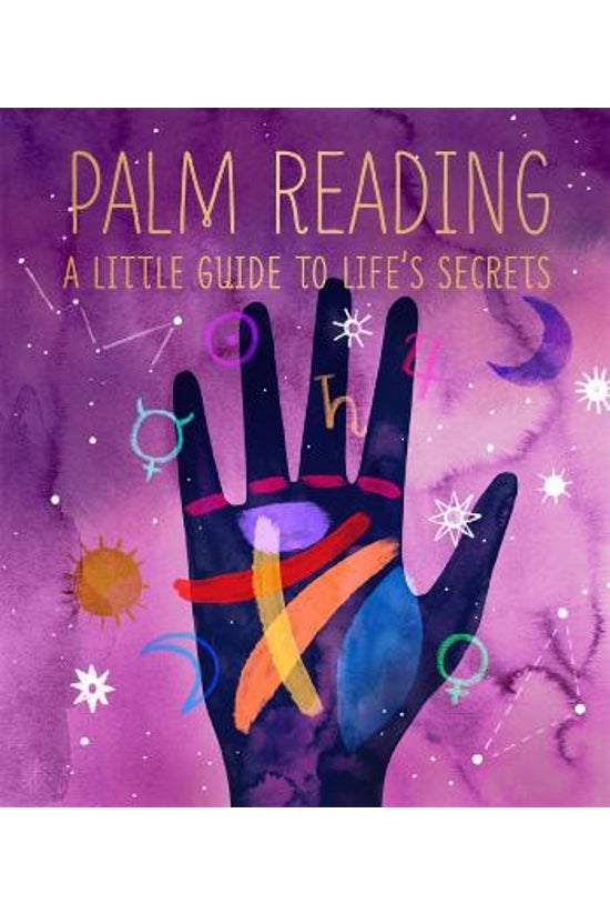Palm Reading: A Little Guide T...