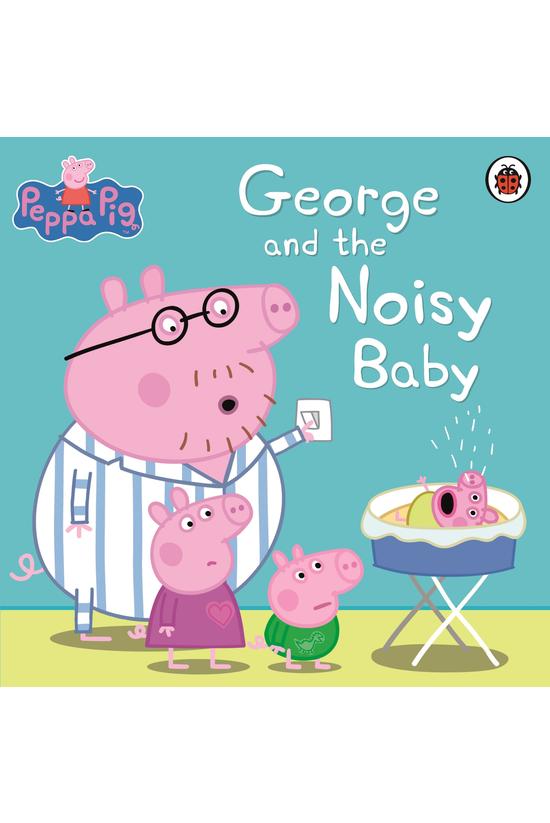 Peppa Pig: George & The No...
