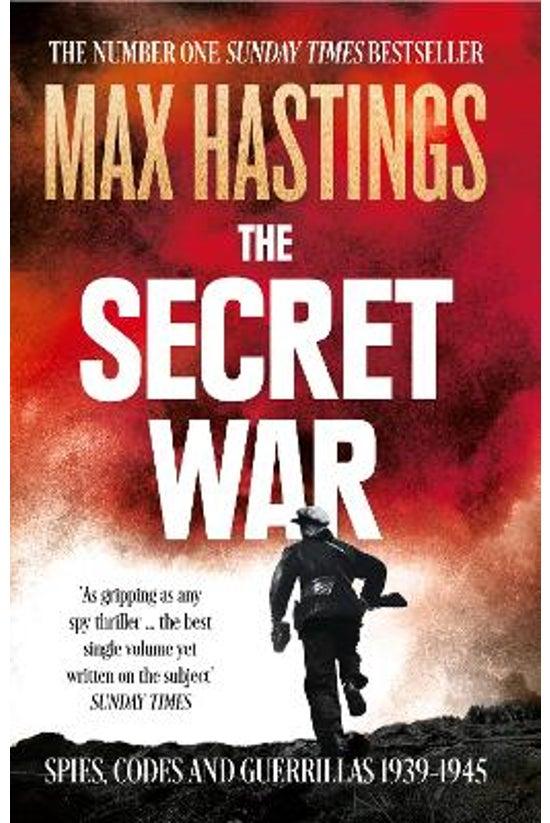 The Secret War: Spies, Codes A...