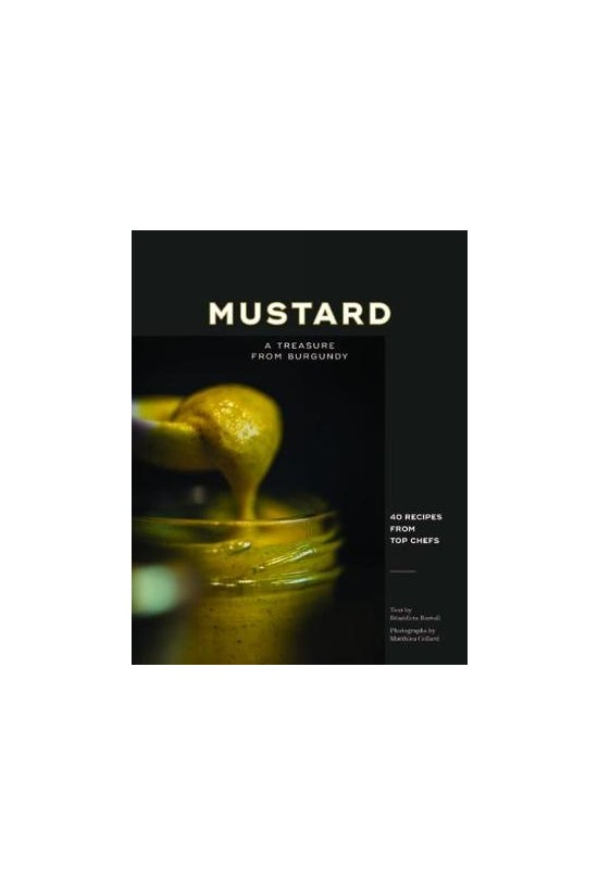 Mustard: A Treasure From Burgu...