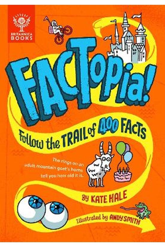 Factopia!: Follow The Trail Of...