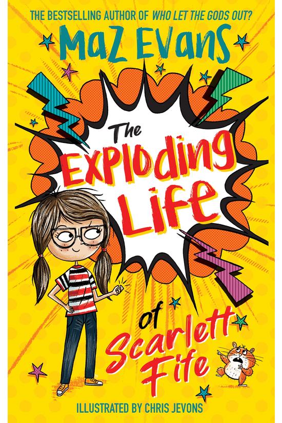 The Exploding Life Of Scarlett...