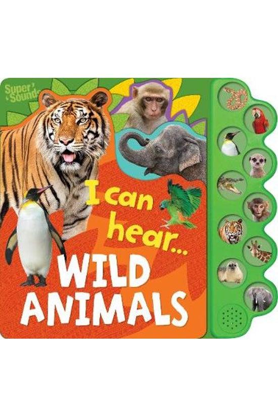I Can Hear Wild Animals Sound ...
