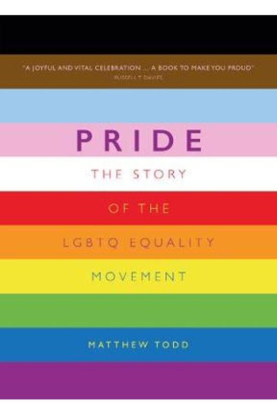 Pride: The Story Of The Lgbtq ...