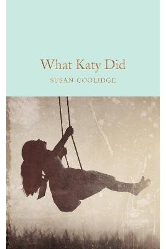 What Katy Did #01: What Katy D...