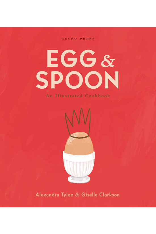 Egg & Spoon: An Illustrate...