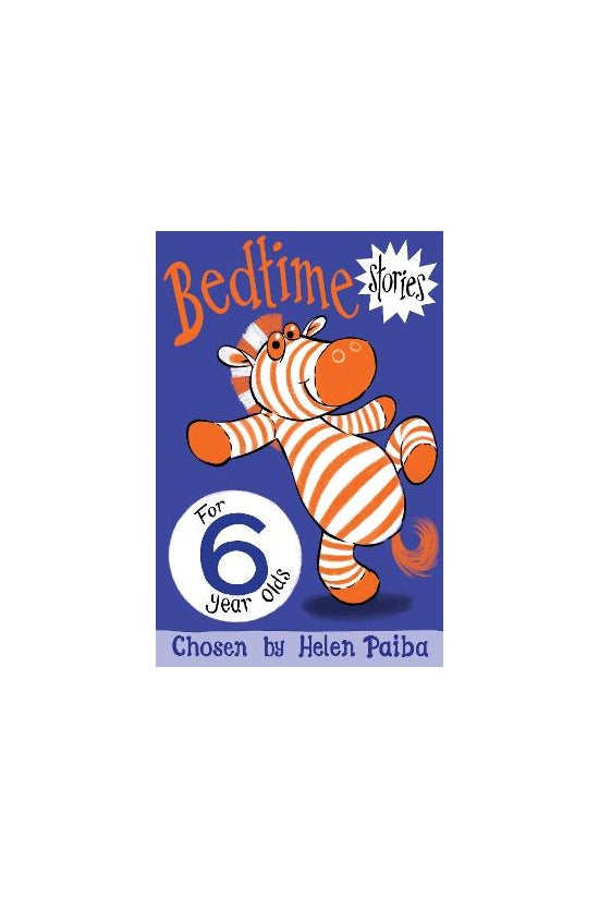 Bedtime Stories For 6 Year Old...