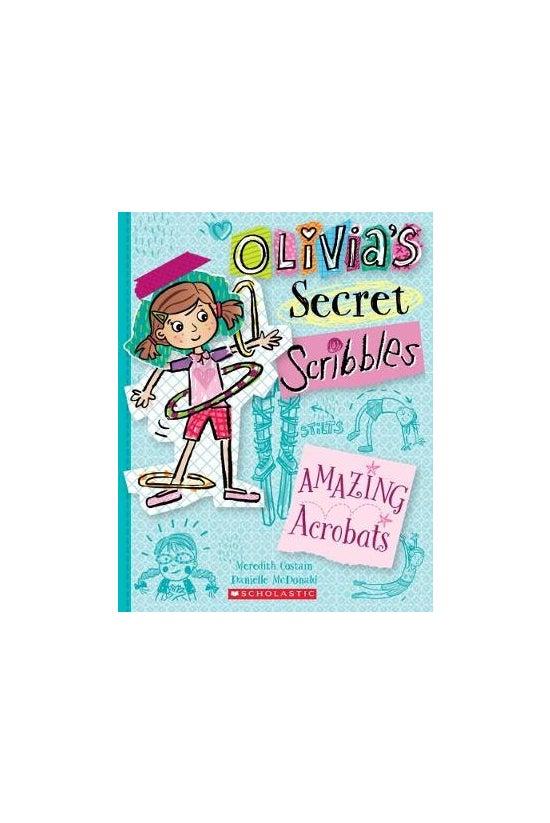 Olivia's Secret Scribbles #03:...