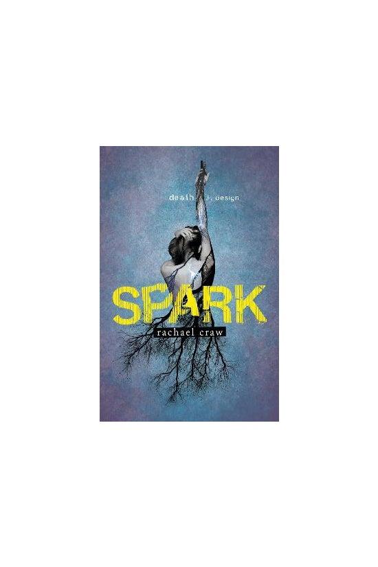 Spark Trilogy #01: Spark
