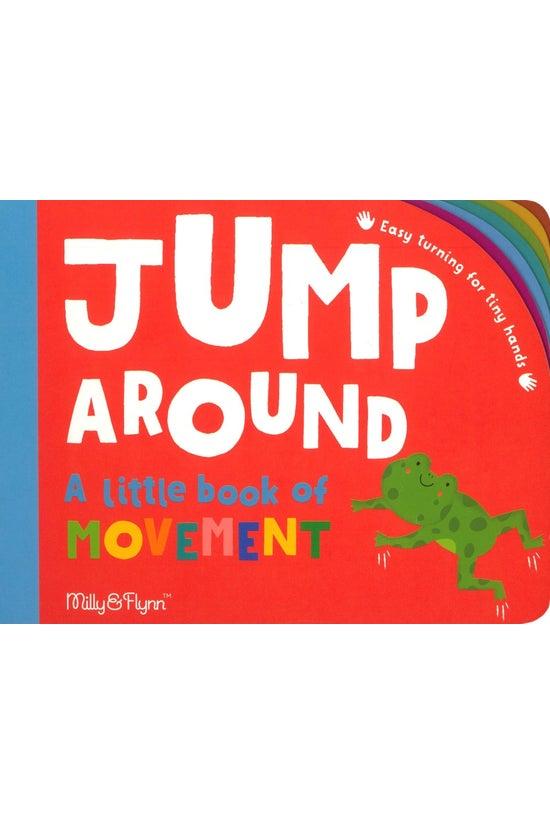 Jump Around: A Little Book Of ...