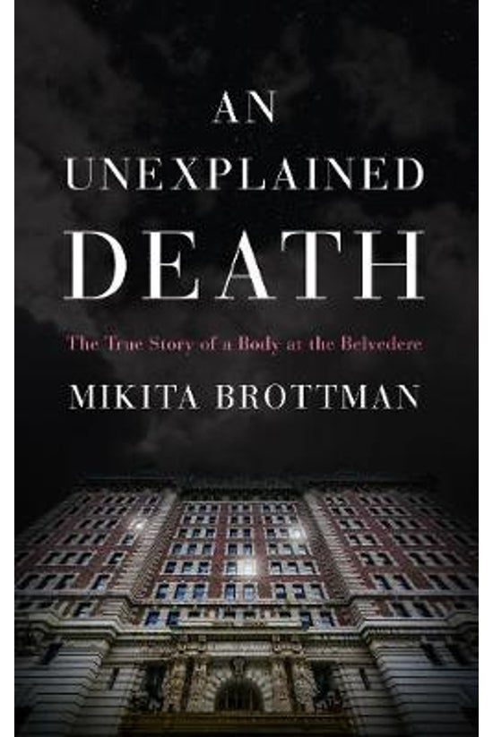 An Unexplained Death: The True...