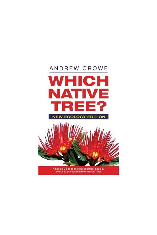 Which Native Tree?: New Ecolog...