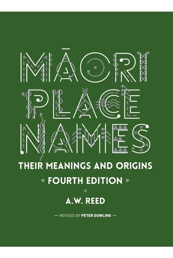Maori Place Names: Their Meani...
