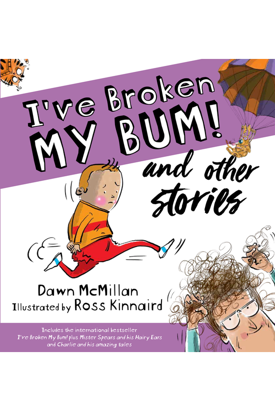 I've Broken My Bum! And Other ...