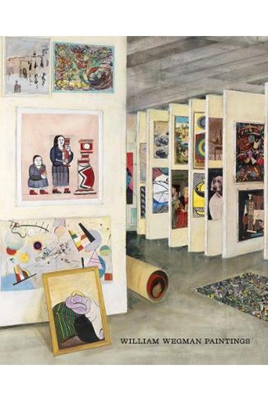 William Wegman: Paintings