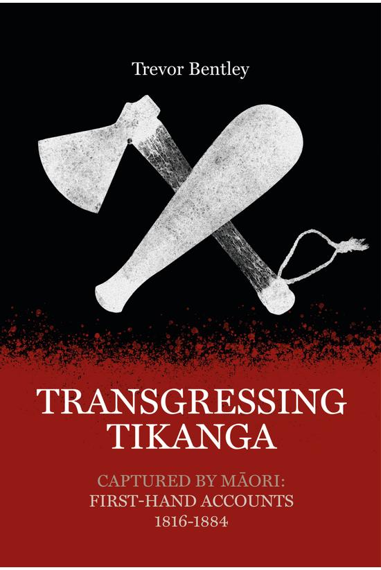Transgressing Tikanga: Capture...
