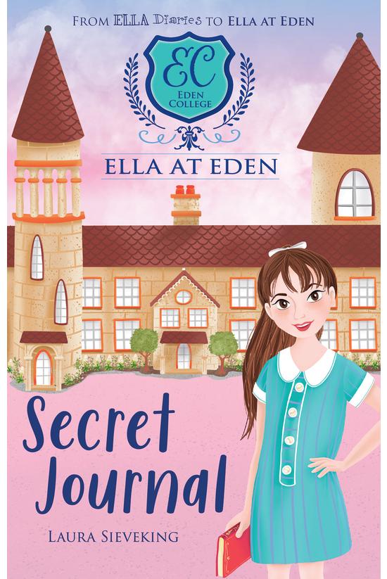 Ella At Eden #02: The Secret J...