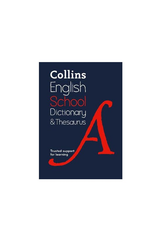 Collins School Dictionary &...