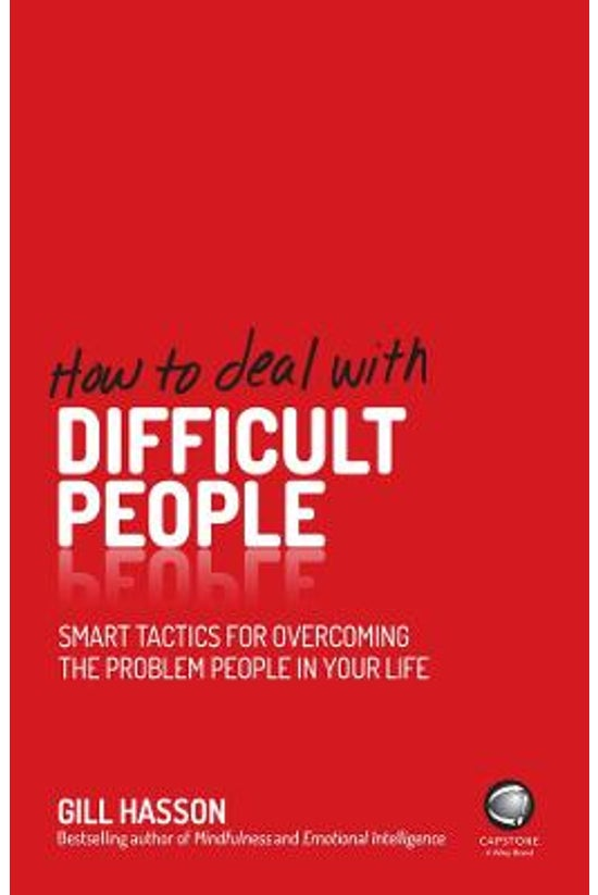 How To Deal With Difficult Peo...
