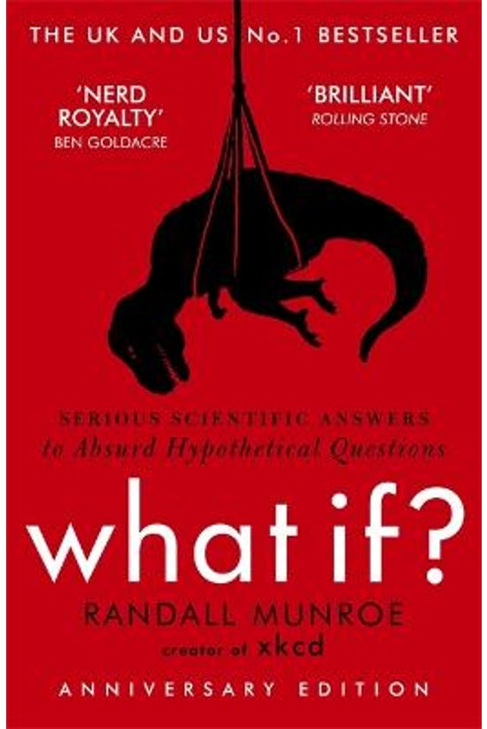 What If: Serious Scientific An...