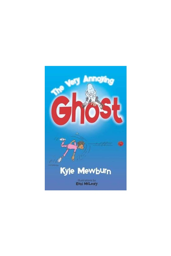 The Very Annoying Ghost