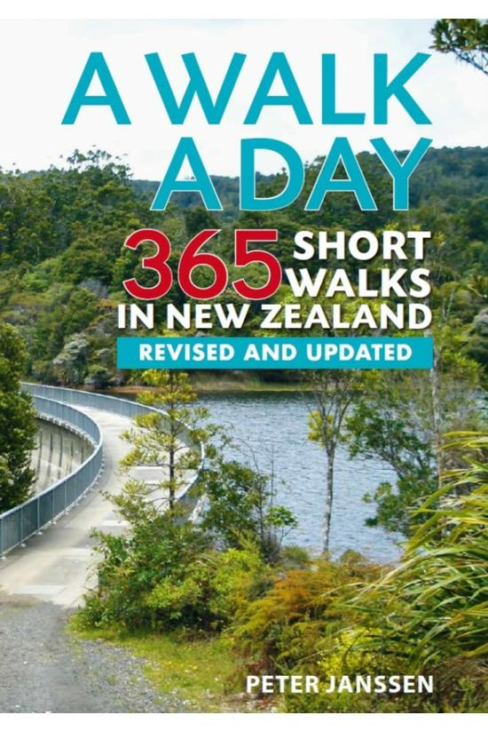 A Walk A Day: 365 Short Walks ...