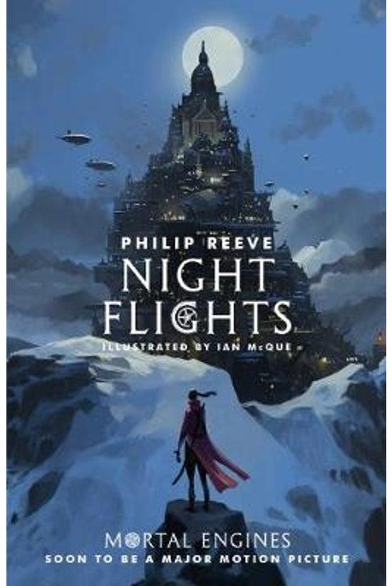 Mortal Engines: Night Flights