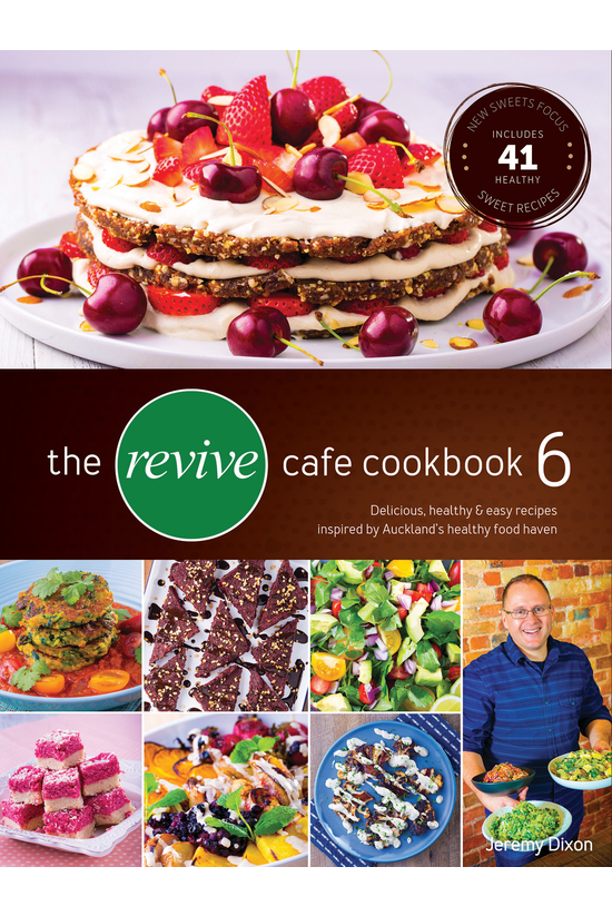 The Revive Cafe Cookbook 6