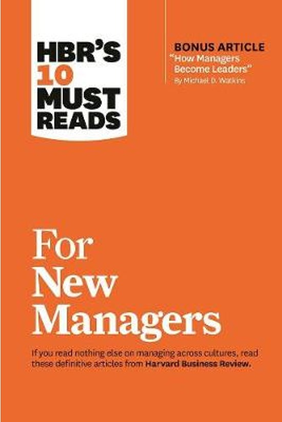 Hbr's 10 Must Reads For New Ma...