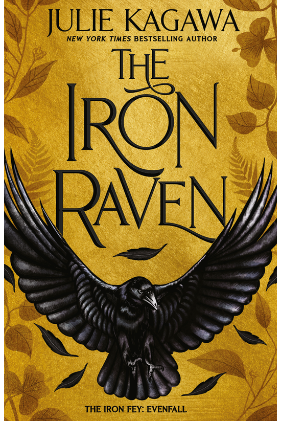 The Iron Fey Evenfall #01: The...