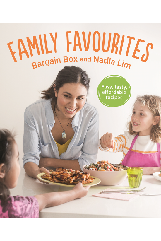 Family Favourites: Easy, Tasty...