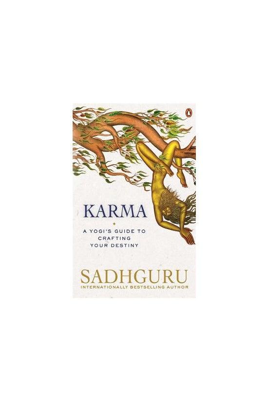 Karma: A Yogi's Guide To Craft...