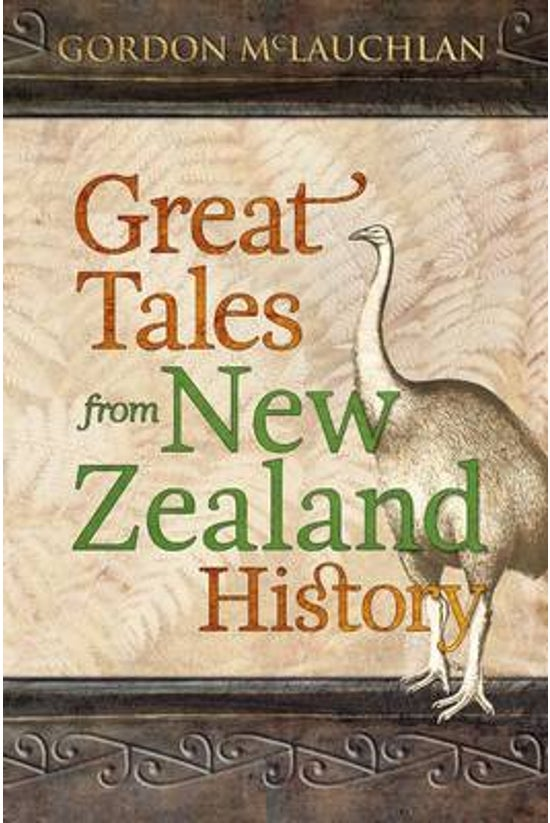 Great Tales From New Zealand H...