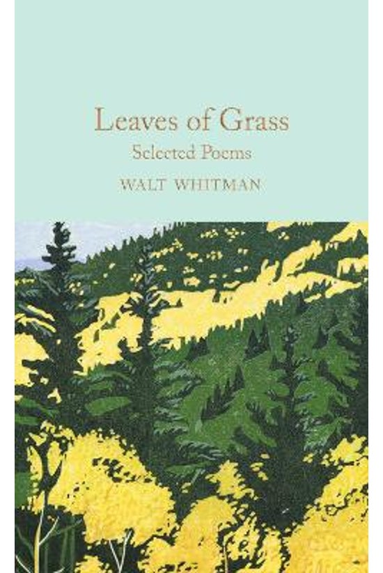 Leaves Of Grass: Selected Poem...