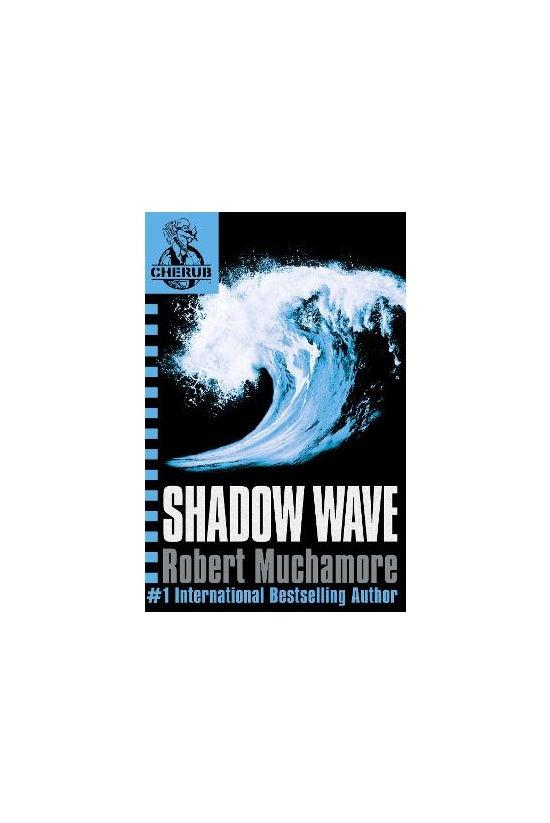 Cherub #12: Shadow Wave