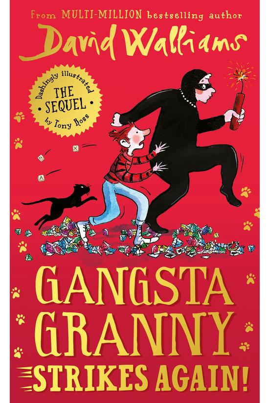 Gangsta Granny Strikes Again! ...
