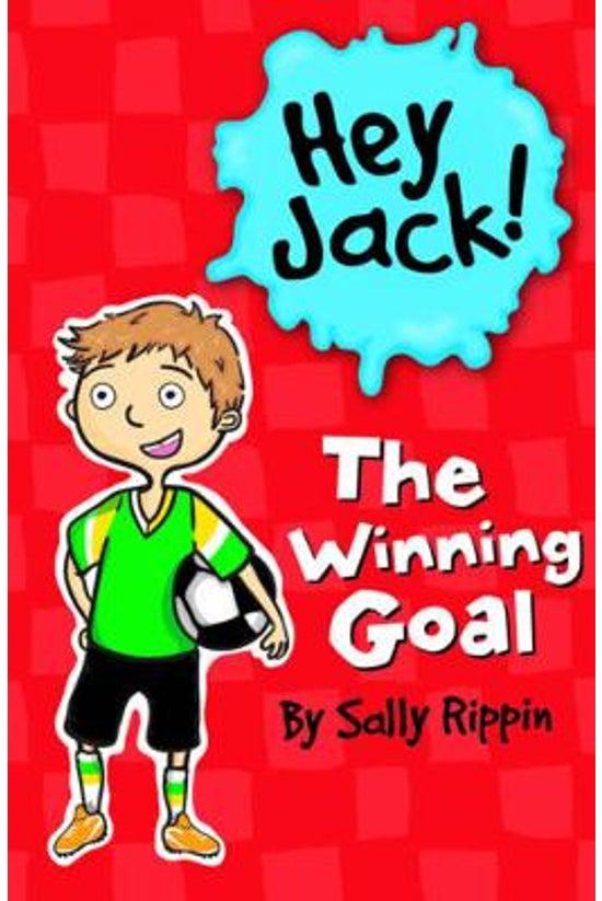 Hey Jack #03: The Winning Goal