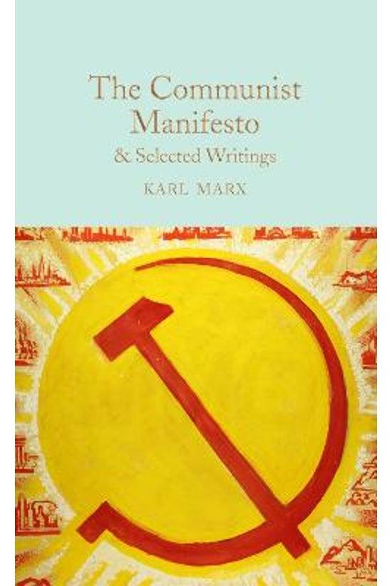 The Communist Manifesto & ...