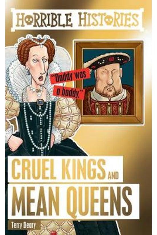 Horrible Histories: Cruel King...
