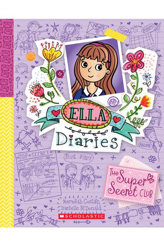 Ella Diaries #15: The Super Se...