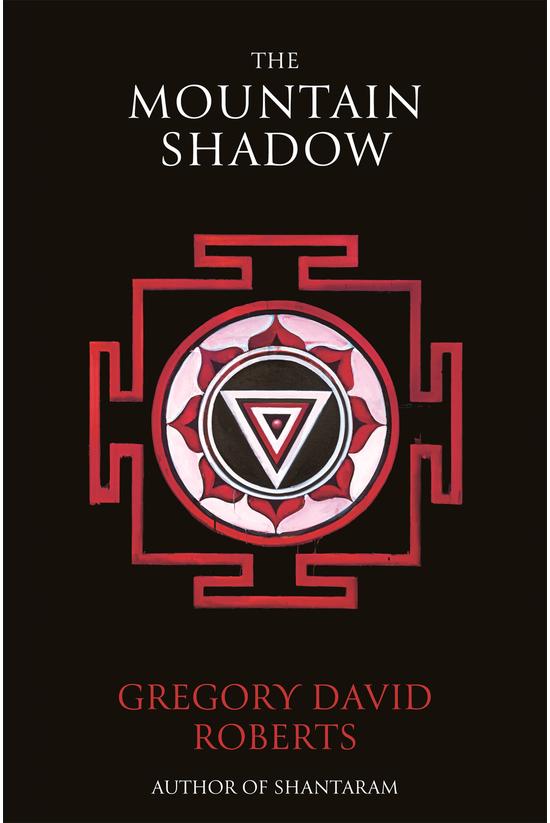 Shantaram #02: The Mountain Sh...