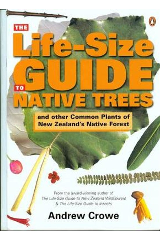 The Life-size Guide To Native ...