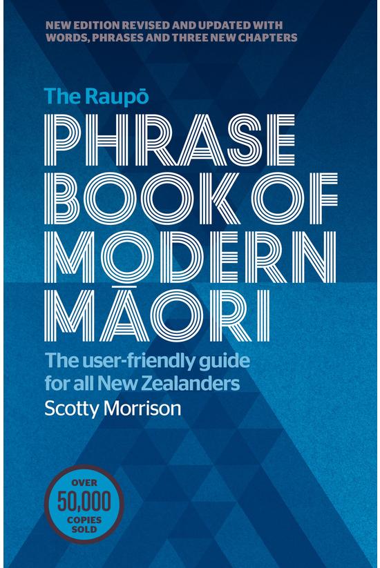 The Raupo Phrasebook Of Modern...