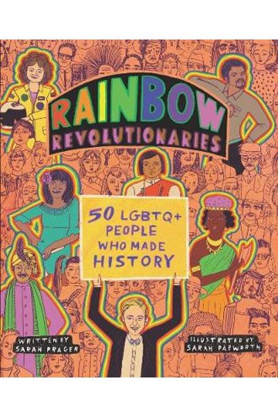 Rainbow Revolutionaries: Fifty...