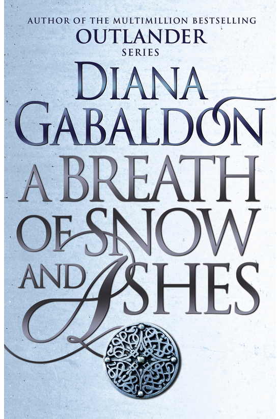 Outlander #06: Breath Of Snow ...