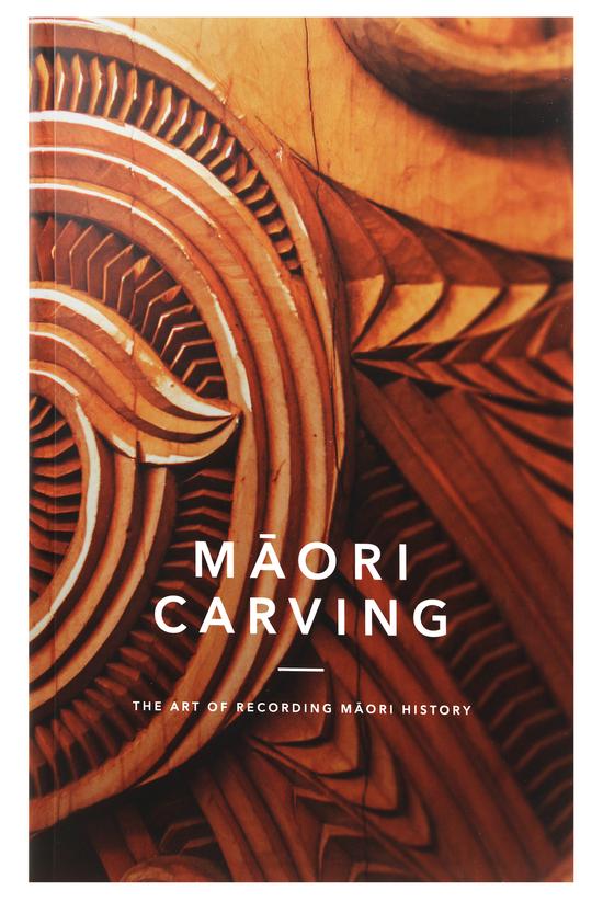 Maori Carving: The Art Of Pres...
