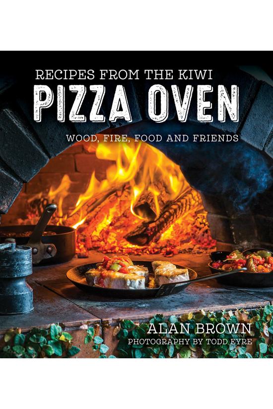 Recipes From The Kiwi Pizza Ov...