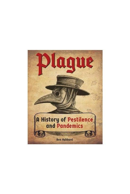 Plague: A History Of Pestilenc...